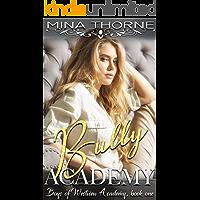 Bully Academy: The Boys of Westview Academy Book One