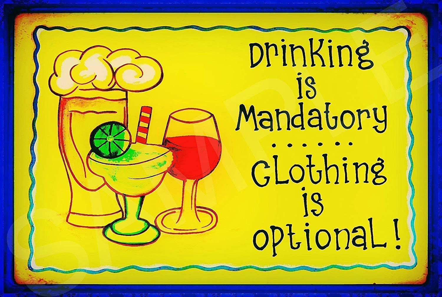 Funny Bar Sign Drinking Mandatory Sign 8x12 Made In USA All Weather Metal Lounge Welcome Pool Hot Tub Happy Hour Island D/écor Margaritaville Nude Beach