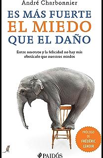 Es más fuerte el miedo que el daño (Spanish Edition)