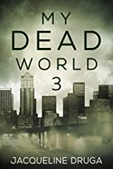 My Dead World 3 Kindle Edition