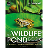 The Wildlife Pond Book: Create Your Own Pond Paradise for Wildlife (The Wildlife Trusts)