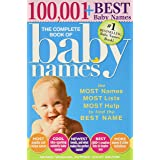 The Complete Book of Baby Names: The #1 Baby Names Book with the Most Unique Baby Girl and Boy Names (Gifts for Expecting Mot