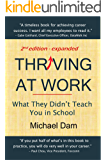 Thriving At Work: What They Didn't Teach You in School
