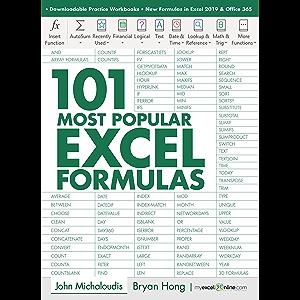 101 Most Popular Excel Formulas: MyExcelOnline.com (101 Excel Series Book 1)
