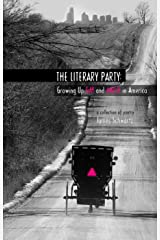 The Literary Party: Growing Up Gay and Amish in America Kindle Edition