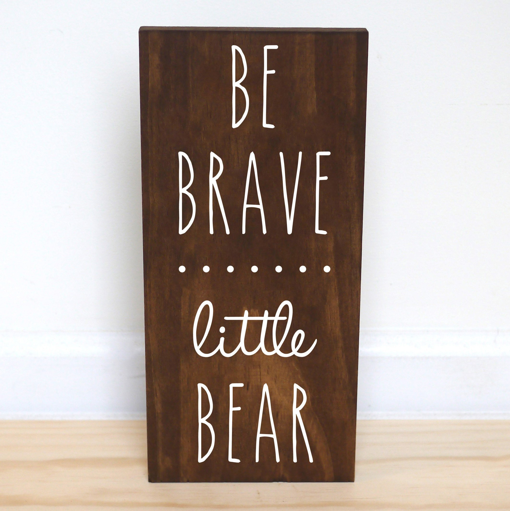 Be Brave Little Bear Sign Nursery Decor Boy Woodland Animals Baby Shower, 7.5 x 15 inches
