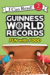 Guinness World Records: Fun with Food (I Can Read Level 2) Kindle Edition