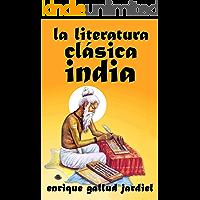 La literatura clásica india (La India milenaria nº