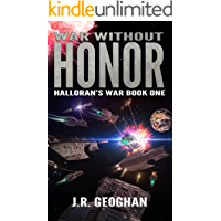 War Without Honor (Halloran's War Series Book 1)