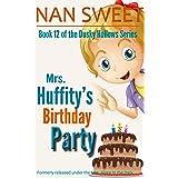 (12) Mrs. Huffity's Birthday Party (Dusky Hollows)