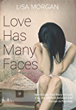 Love Has Many Faces (English Edition)