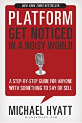 Platform: Get Noticed in a Noisy World Kindle Edition