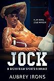 Jock: A Secret Baby Sports Romance