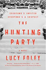 The Hunting Party: A Novel Hardcover