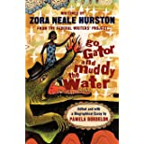 Go Gator and Muddy the Water: Writings From the Federal Writers' Project
