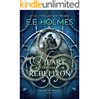 Heart of the Rebellion (The Gateway Trackers Book 5)