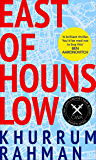 East of Hounslow: A funny, clever and addictive spy thriller, shortlisted for a CWA Dagger 2018