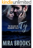 Ty (The Kellers of Beaumont Falls Book 3)