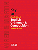 Middle School English Grammar and CompositionKey