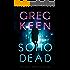 Soho Dead (The Soho Series Book 1)