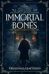 Immortal Bones (Detective Saussure Mysteries Book 1) Kindle Edition