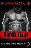Bomb Tech (Bad Boys in Big Trouble Book 4)