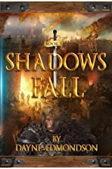 Shadows Fall (The Shadow Trilogy Book 3) Kindle Edition