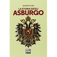 La storia degli Asburgo