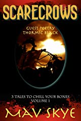Scarecrows: A Horror Short Story Collection (3 Tales to Chill Your Bones Book 1) Kindle Edition