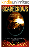 Scarecrows: A Horror Short Story Collection (3 Tales to Chill Your Bones Book 1)