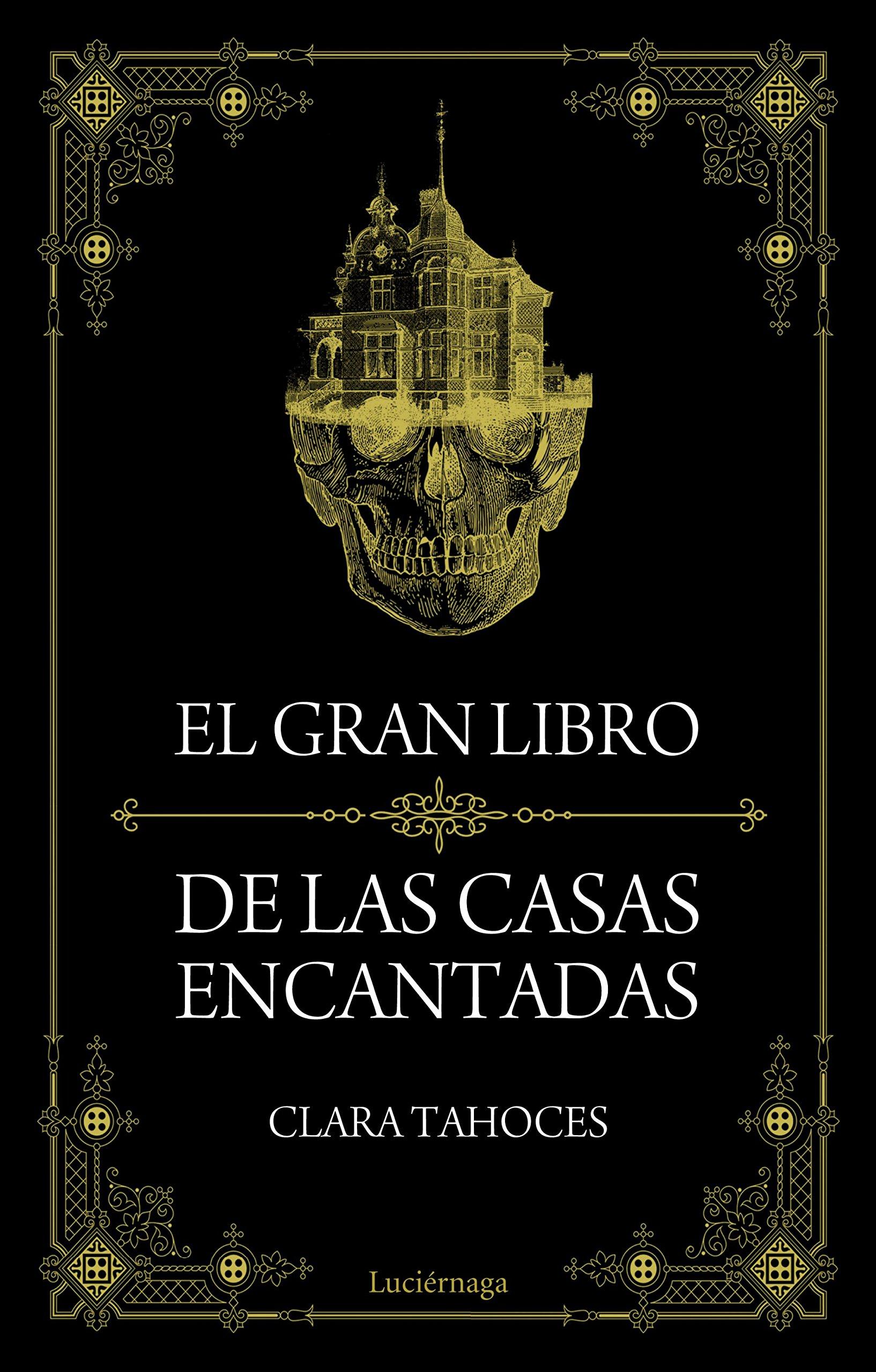 El gran libro de las casas encantadas ENIGMAS Y CONSPIRACIONES ...