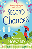 Second Chances: A wonderful, warm novel about finding love where you least expect it (English Edition)