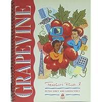 Grapevine 3: 3: Teacher's Book: Teacher's Book Level 3