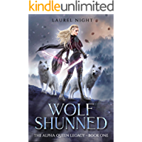 Wolf Shunned: A slow-burn fantasy romance (The Warrior Queen Legacy Book 1)