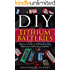 DIY Lithium Batteries: Beginner's Guide To Building Your Own Battery Pack