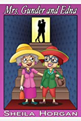 Mrs. Gunder and Edna Kindle Edition