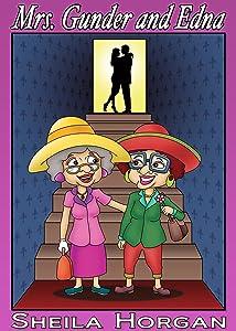 Mrs. Gunder and Edna