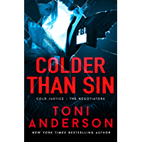 Colder Than Sin: A totally addictive romantic thriller you won't be able to put down (Cold Justice - The Negotiators…