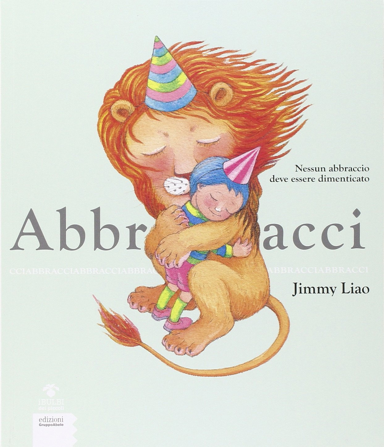 Amazon.it: Abbracci - Liao, Jimmy, Torchio, S. - Libri