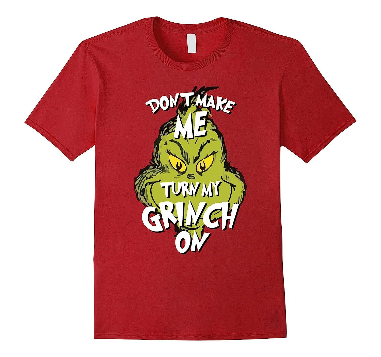 Funny Grinch Don't Make Me Turn My Grinch On Christmas shirt-azvn