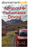 Advanced & Performance Driving (English Edition)