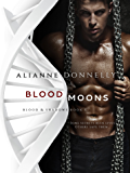 Blood Moons (Blood and Shadows Book 1)