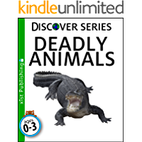 Deadly Animals (Discover Series)