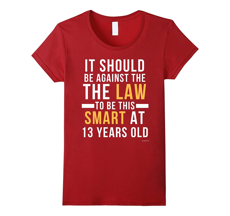 13th Birthday T Shirt For 13 Year Old Birthday Boys & Girls
