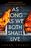 As Long As We Both Shall Live