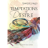Temptations of Desire (Desires Entwined Book 3)