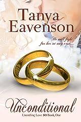 Unconditional (Unending Love Book 1)