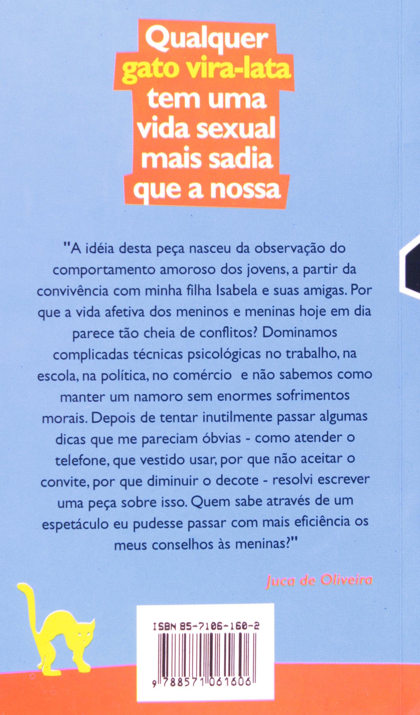QUALQUER GATO VIRA-LATA TEM UMA VIDA SEXUAL MAIS SADI: Juca de Oliveira: 9788571061606: Amazon.com: Books