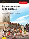 Sauver mon ami de la Bastille