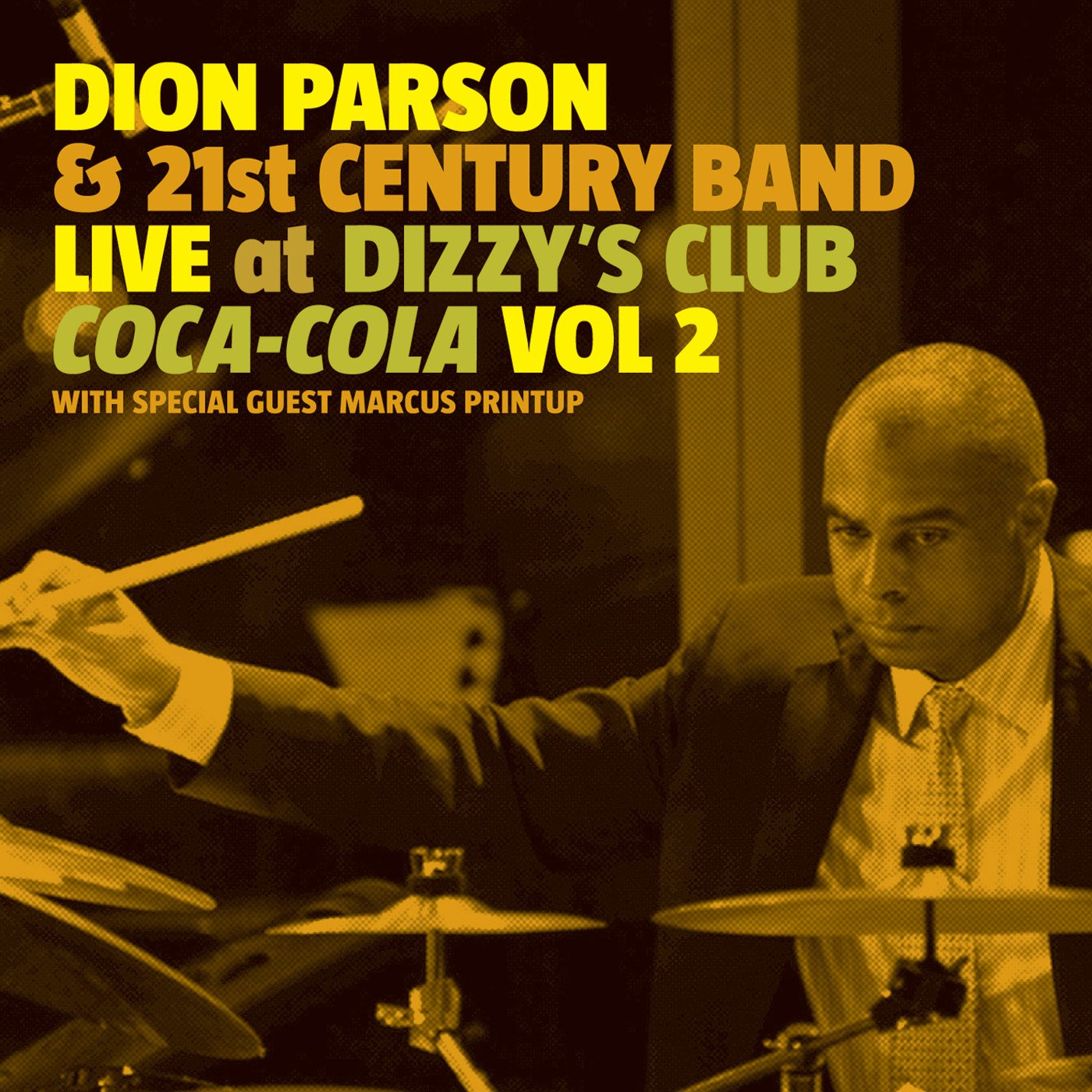CD : Dion Parson - Live At Dizzy's Club Coca-cola 2 (2PC)